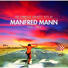 The Complete Greatest Hits of Manfred Mann and Manfred Mann's Earth Band