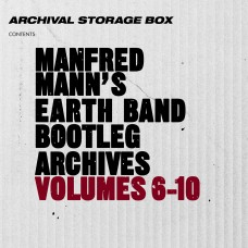 Manfred Mann's Earth Band Bootleg Archives Vols 6-10