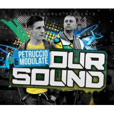 Petruccio & Modulate OUR SOUND - CD