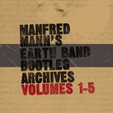 Manfred Mann's Earth Band Bootleg Archives Vols 1-5