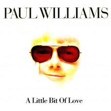 Paul Williams - A Little Bit of Love